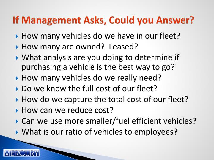 If Management Asks, Could you Answer?