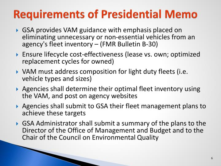 Requirements of Presidential Memo