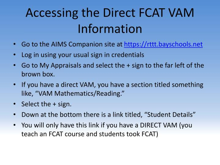 Accessing the Direct FCAT VAM Information