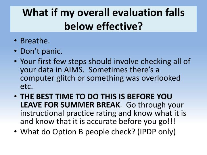 What if my overall evaluation falls below effective?