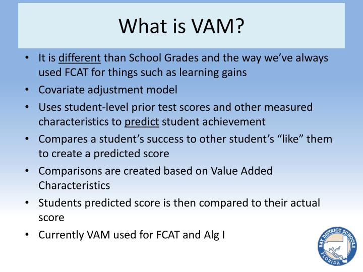 What is VAM?
