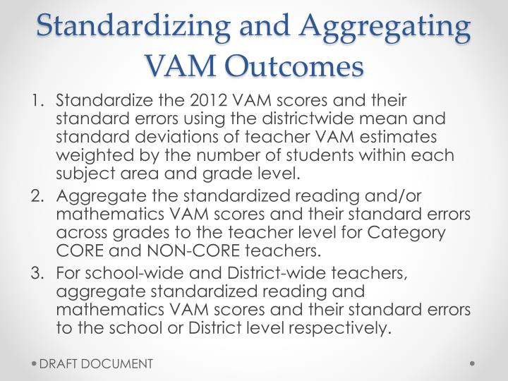 Standardizing and aggregating vam outcomes