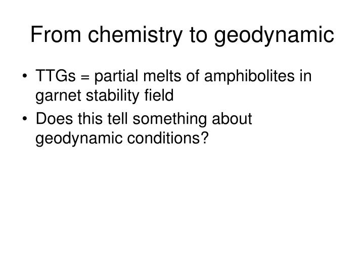 From chemistry to geodynamic