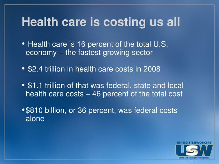 Health care is costing us all