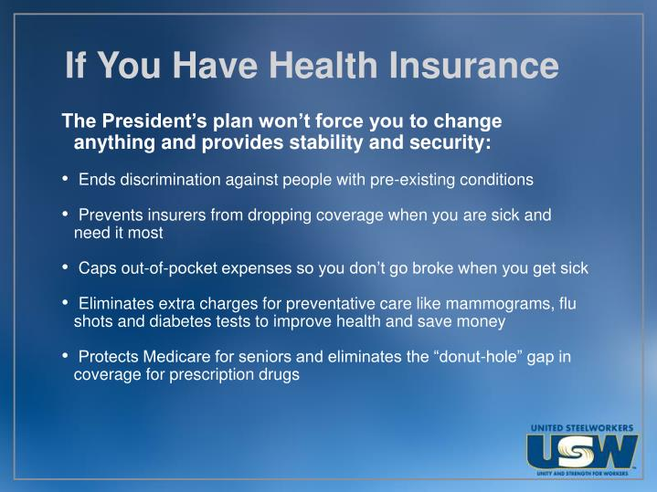 If you have health insurance