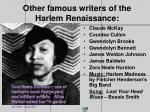 other famous writers of the harlem renaissance