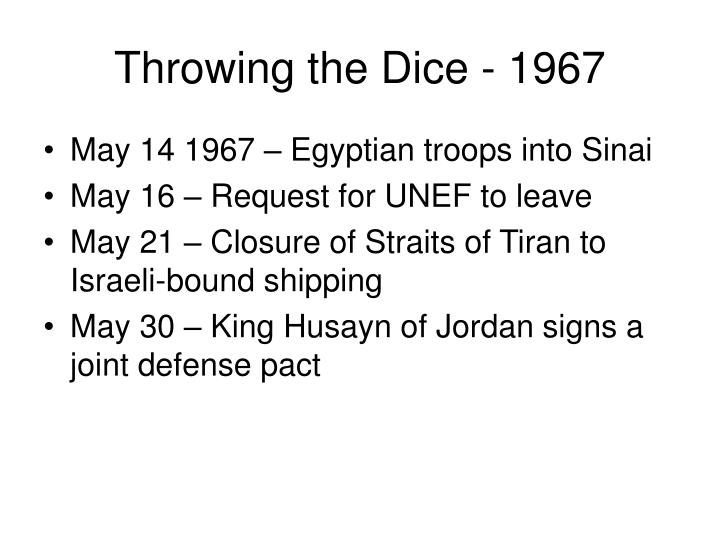 Throwing the Dice - 1967