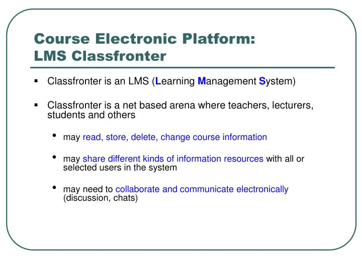 Course Electronic Platform:
