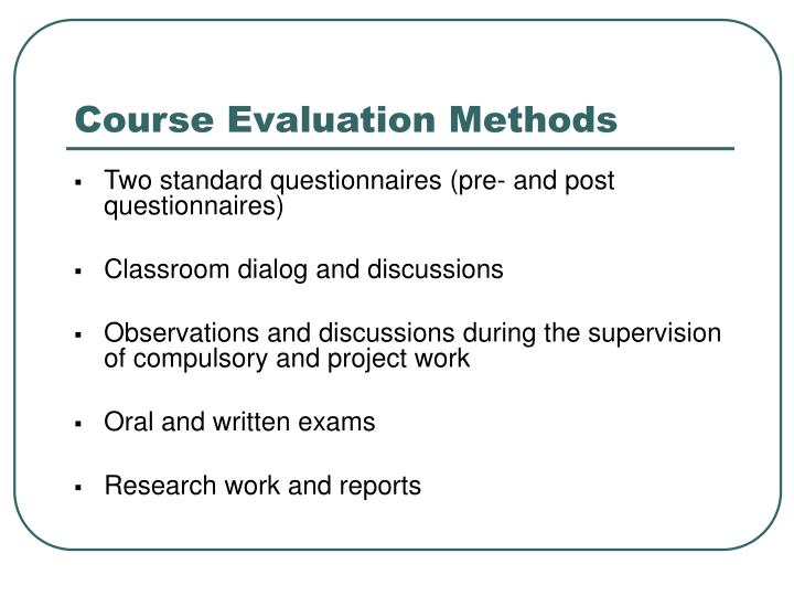 Course Evaluation Methods