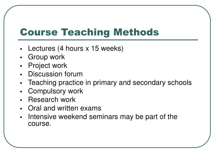 Course Teaching Methods