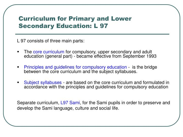 Curriculum for Primary and Lower