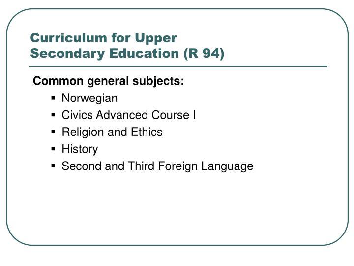Curriculum for Upper