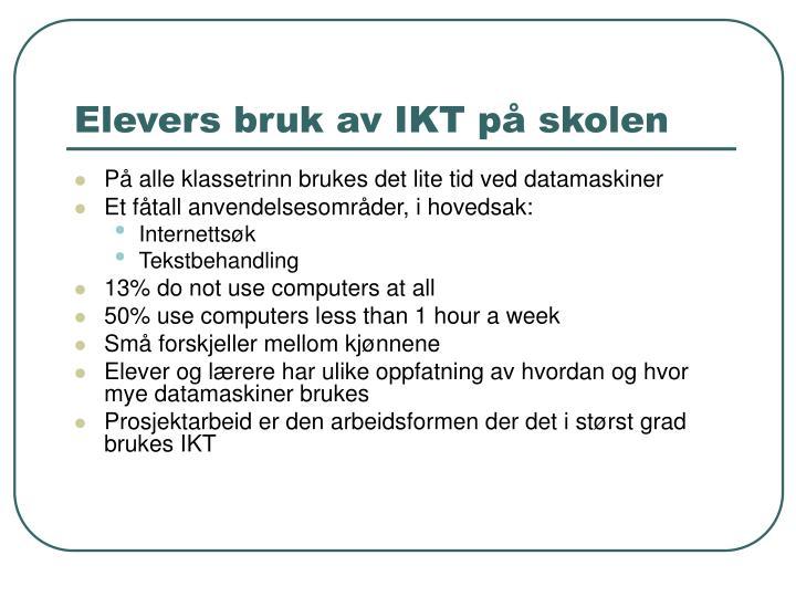 Elevers bruk av IKT på skolen