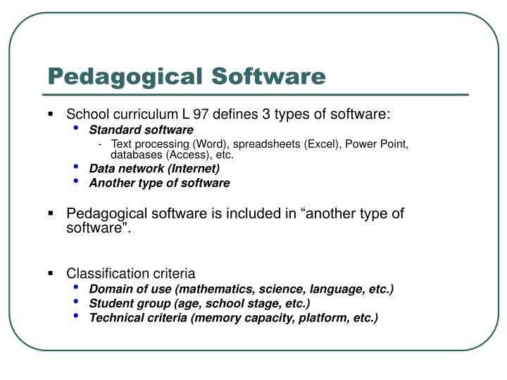 Pedagogical Software