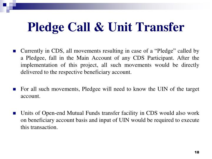 Pledge Call & Unit Transfer