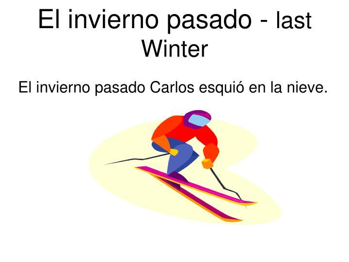 El invierno pasado -