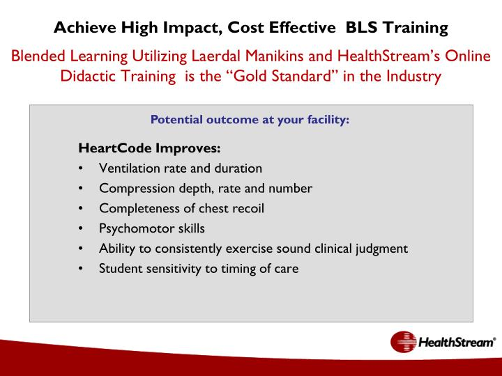Achieve High Impact, Cost Effective  BLS Training