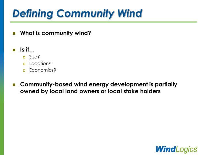 Defining community wind