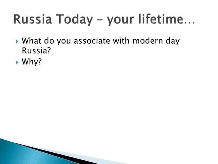 Russia Today – your lifetime…