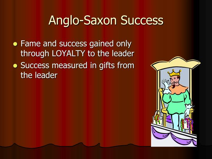 Anglo-Saxon Success