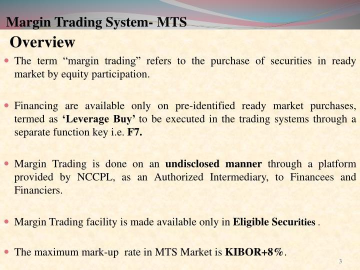 Margin trading system mts1