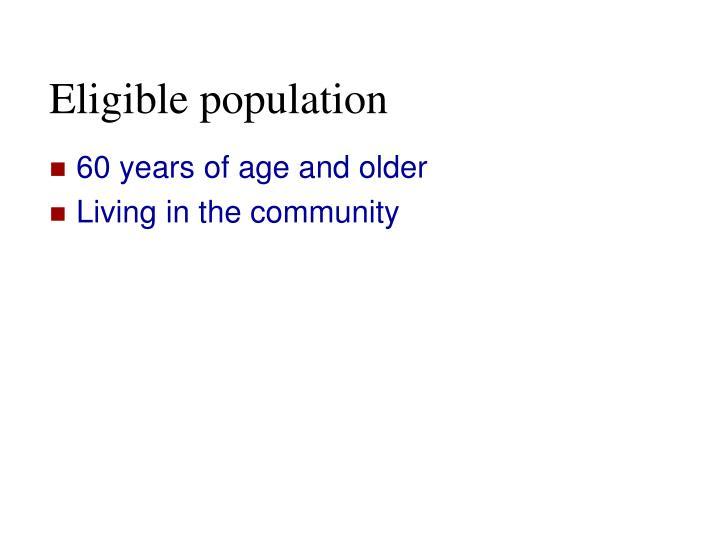 Eligible population