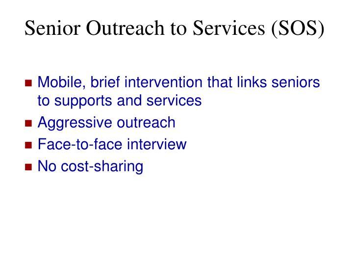 Senior Outreach to Services (SOS)