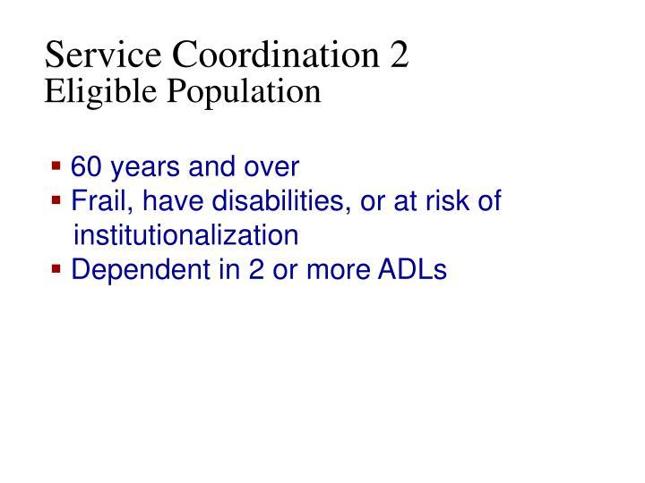 Service Coordination 2
