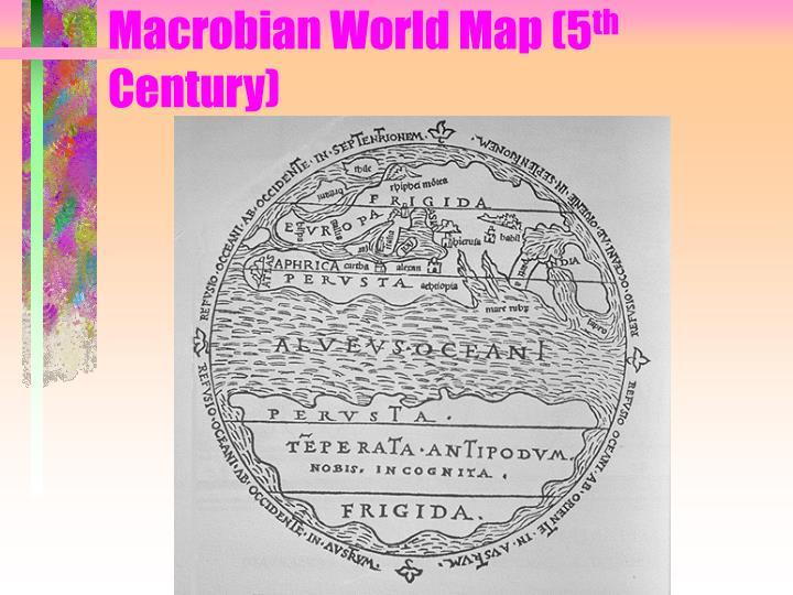 Macrobian World Map (5