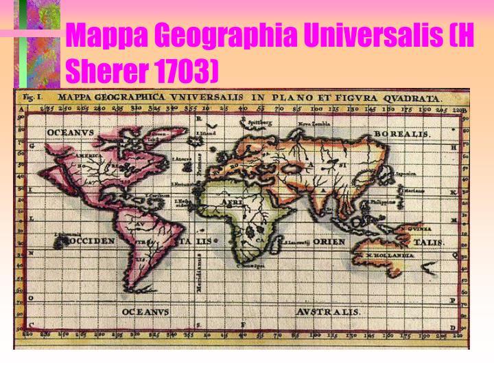 Mappa Geographia Universalis (H Sherer 1703)