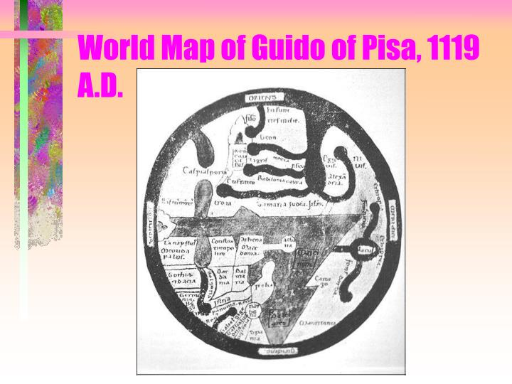 World Map of Guido of Pisa, 1119 A.D.