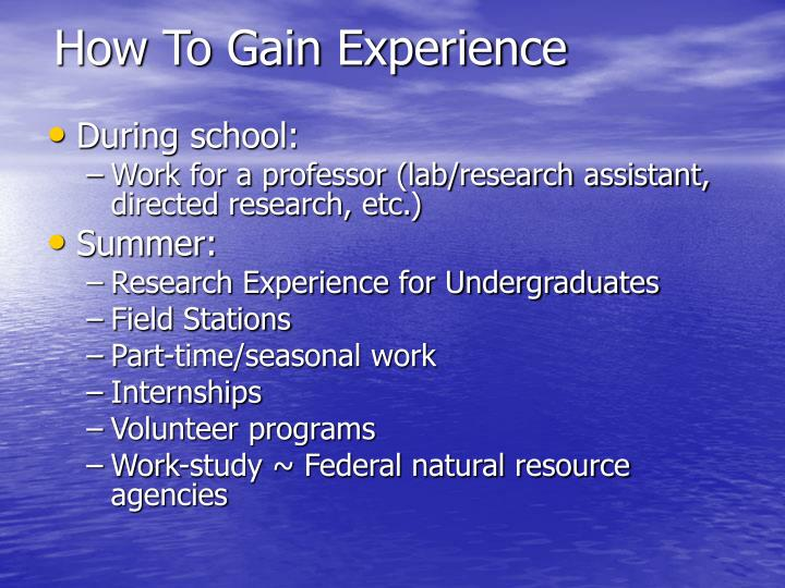 How To Gain Experience