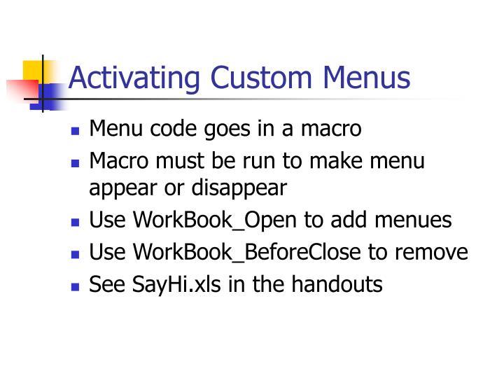Activating Custom Menus