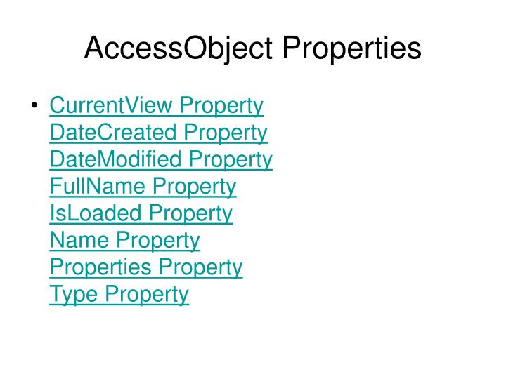 AccessObject Properties