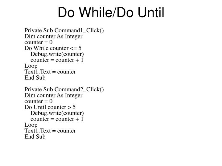 Do While/Do Until