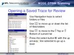 opening a saved trace for review1