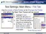 test settings main menu file tab