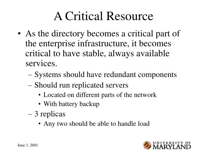 A Critical Resource