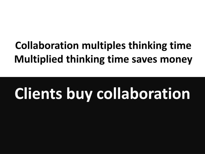 Collaboration multiples thinking time