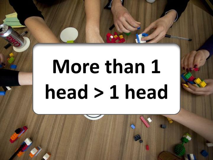 More than 1 head > 1 head