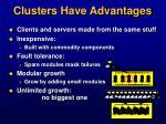 clusters have advantages