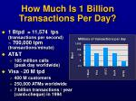 how much is 1 billion transactions per day