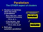 parallelism the other aspect of clusters