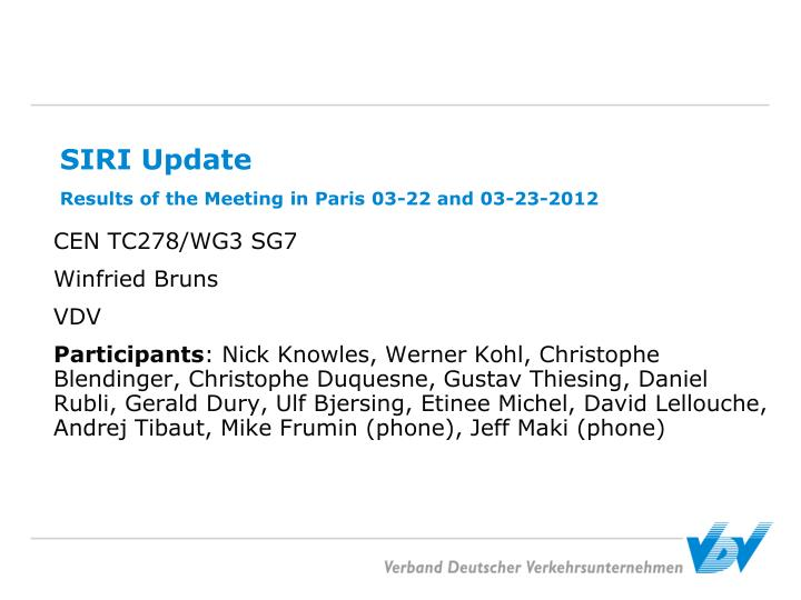 Siri update results of the meeting in paris 03 22 and 03 23 2012