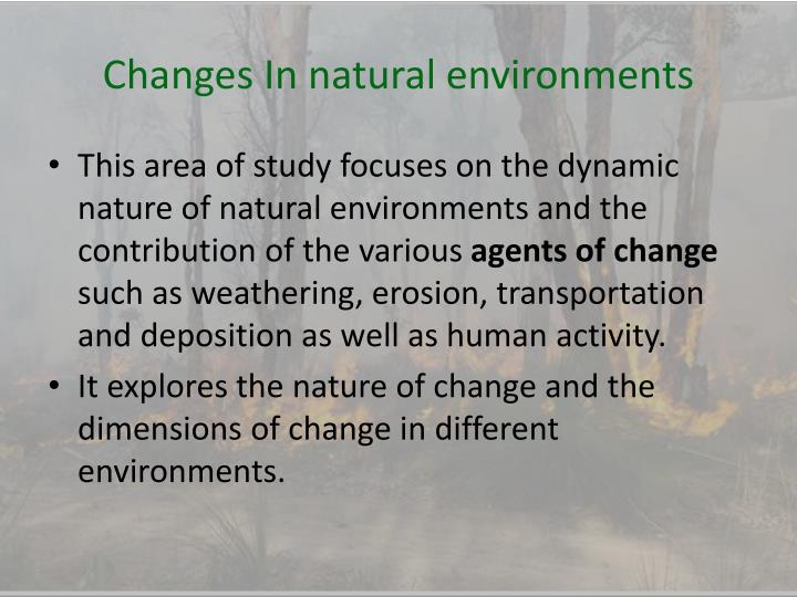 Changes In natural environments