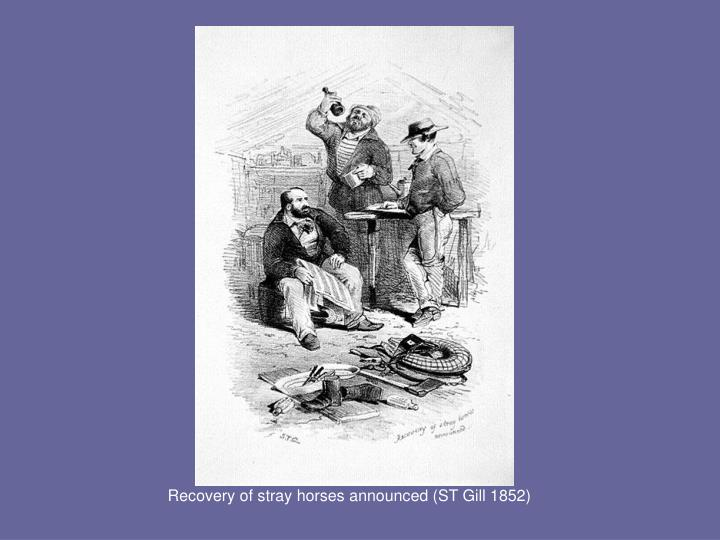 Recovery of stray horses announced (ST Gill 1852)