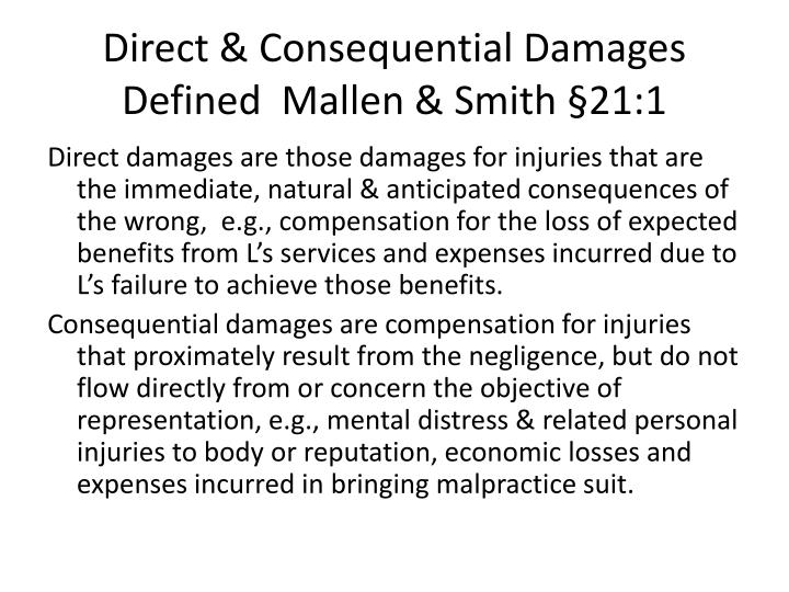 Direct consequential damages defined mallen smith 21 1