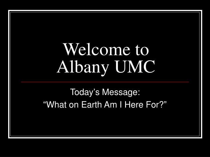 Welcome to albany umc
