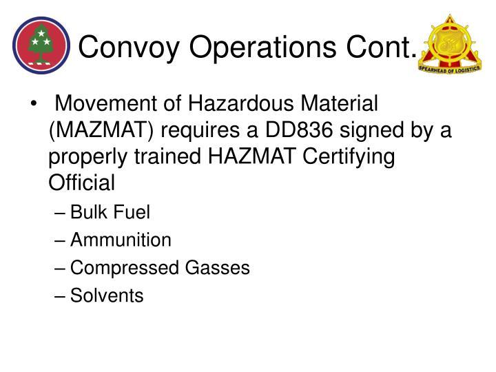 Convoy Operations Cont.