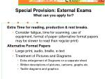special provision external exams what can you apply for